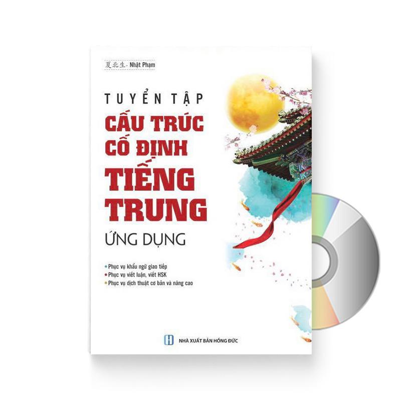 Tự học Ngữ Pháp: Tuyển tập Cấu trúc cố định tiếng Trung ứng dụng + DVD quà tặng – CAUTRUC