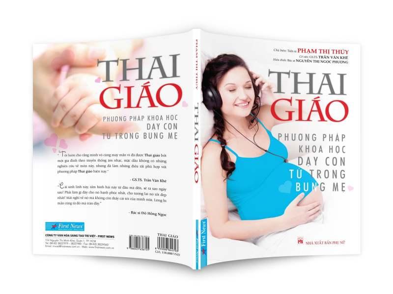 Fahasa - Thai Giáo - Phương Pháp Khoa Học Dạy Con Từ Trong Bụng Mẹ (Tái Bản 2018)