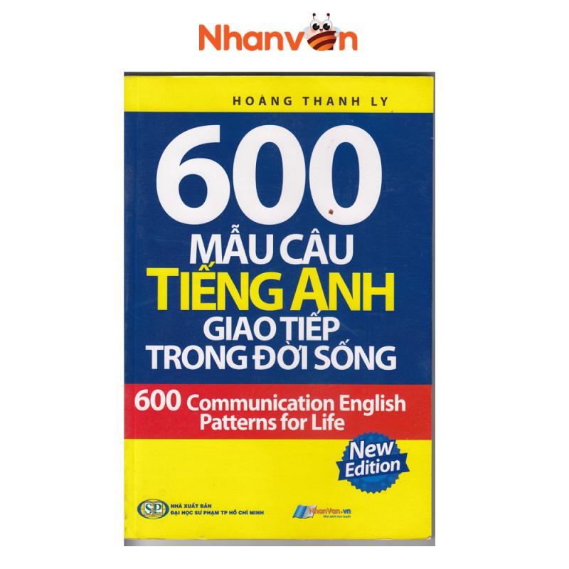 Sách - 600 Mẫu Câu Tiếng Anh Giao Tiếp Trong Đời Sống- Độc quyền Nhân Văn