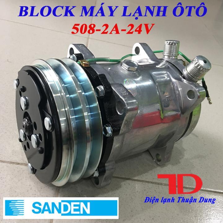 Block Lạnh ô Tô Sanden 508 Bản 2A 24V, Lốc Nén ô Tô, Lốc Lạnh 508, Lốc điều Hòa ô Tô 508 Giá Ưu Đãi Không Thể Bỏ Lỡ