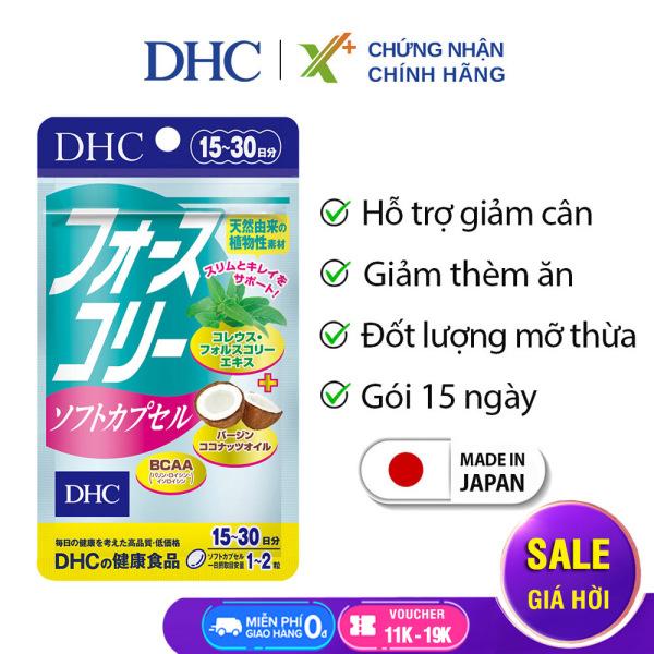 Viên uống giảm cân DHC Nhật Bản Forskohlii Soft Capsule thực phẩm chức năng giảm cân an toàn có dầu dừa làm đẹp da gói 15 ngày XP-DHC-FOR15