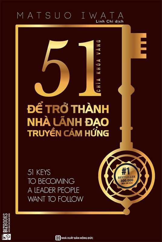 Mua 51 chìa khóa vàng để trở thành nhà lãnh đạo truyền cảm hứng