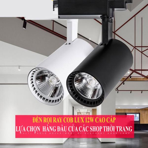 Đèn Rọi Ray COB 12W Cao Cấp LUX-ACE STORE-Đèn Rọi COB Trang Trí Cửa Hàng Showroom,Đèn Rọi Ray COB 12W LUX Cao Cấp Sử Dụng Chip LED,Đèn Rọi Trang Trí Cửa Hàng, Khách Sạn, Nhà Hàng