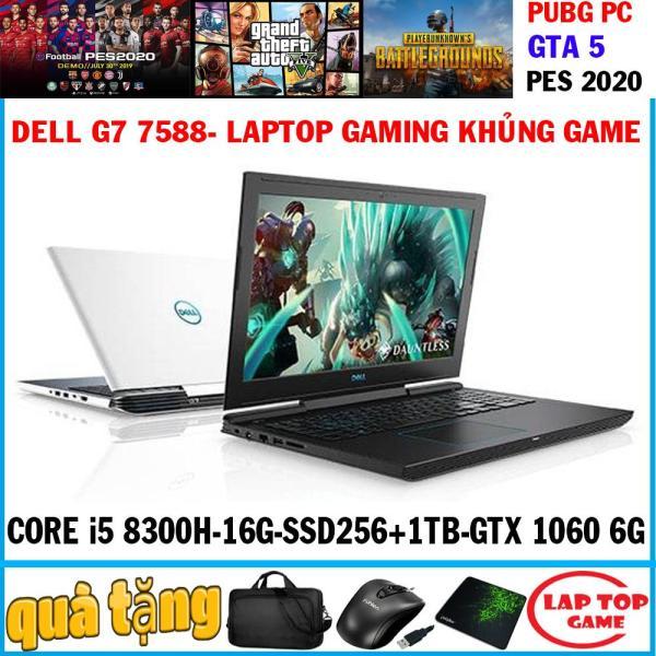 Bảng giá Dell G7 7588 -siêu Khủng game core i5-8300H, RAM 16G, SSD 256G + HDD 1TB, card rời Nvidia GTX 1060 Max-Q -6G, màn 15.6 FullHD IPS Phong Vũ