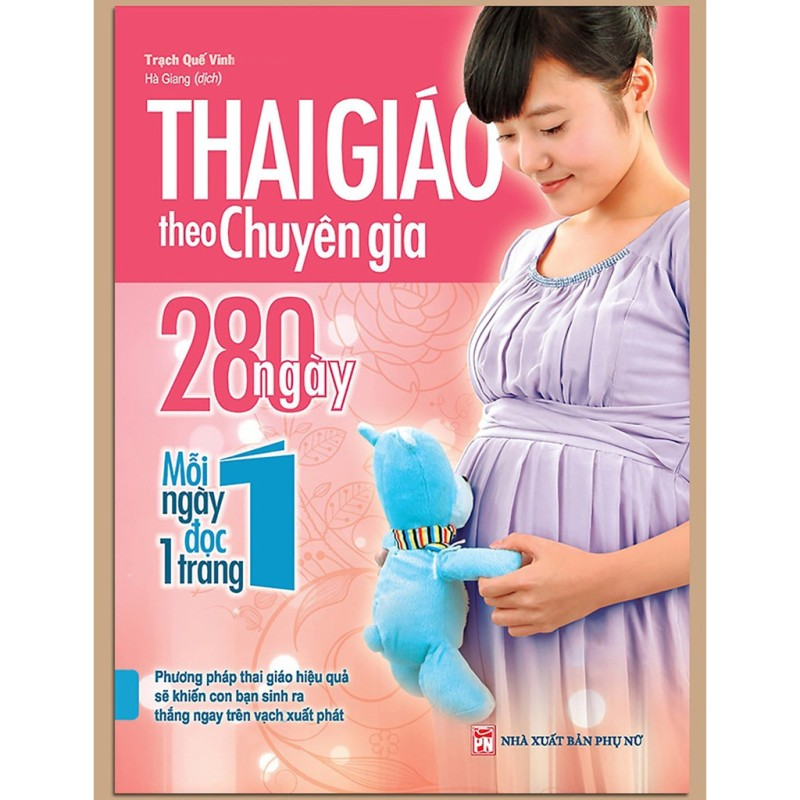 Sách - Thai Giáo Theo Chuyên Gia - 280 Ngày - Mỗi Ngày Đọc Một Trang (Tái Bản 2018)