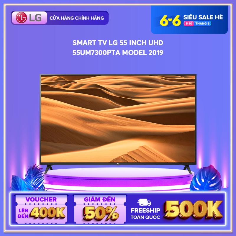 Bảng giá [FREESHIP 500K TOÀN QUỐC] Smart TV LG 55 inch UHD 55UM7300PTA Model 2019 - Hãng phân phối chính thức