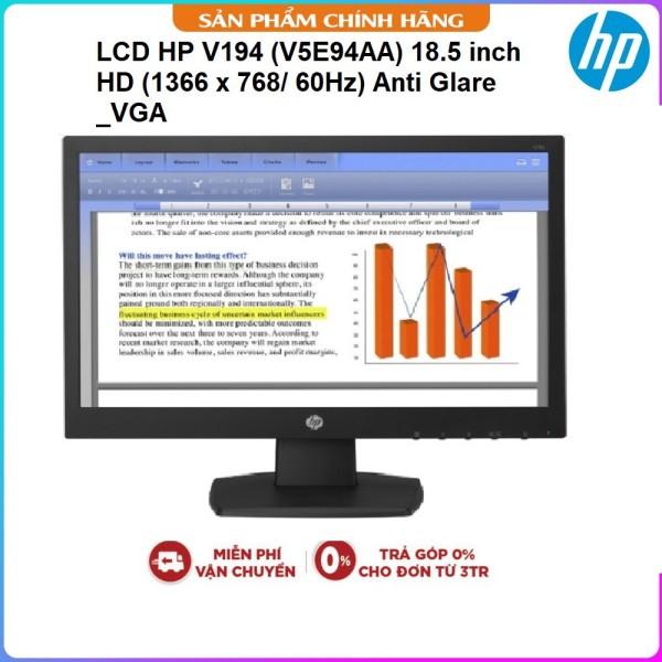 Bảng giá Màn Hình Máy Tính LCD HP V194 - V5E94AA | 18.5 inch HD (1366 x 768/ 60Hz) Anti Glare LED Backlights | Kết Nối VGA Phong Vũ