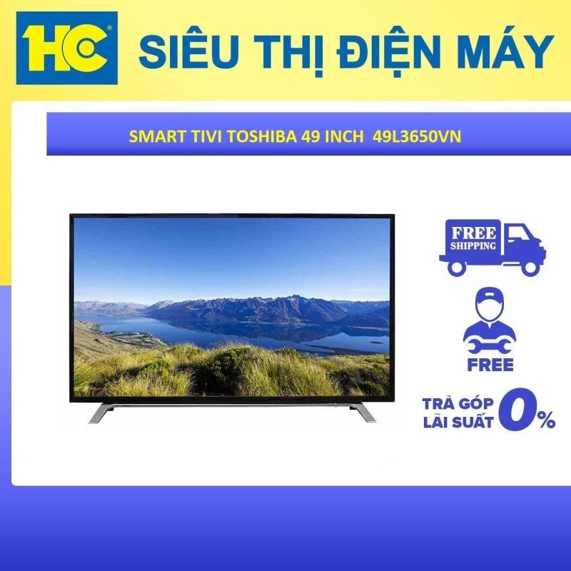 Bảng giá Tivi LED Toshiba 49 inch Full HD – Model 49L3650VN (Đen) - Bảo hành 2 năm - Miễn phí vận chuyển & lắp đặt - hỗ trợ trả góp