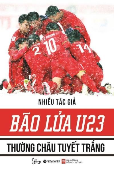 Sách Alphabooks - Bão Lửa U23 - Thường Châu Tuyết Trắng