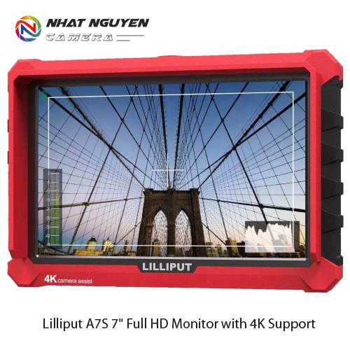 Màn hình Lilliput A7S 7 Inch Full HD 4K - Monitor Lilliput A7S - Bảo hành 12 tháng