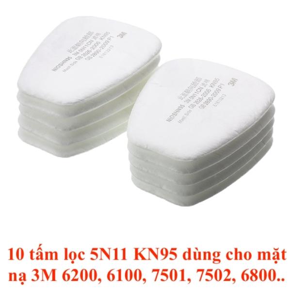 Combo 10 tấm lọc 5N11 tiêu chuẩn KN 95 dùng ngăn bụi, ngăn ẩm cho phin lọc 3M 6001, 6003, 6006, 6009 trên các loại mặt nạ 3M 6100, 6200, 7501, 7502, 6800