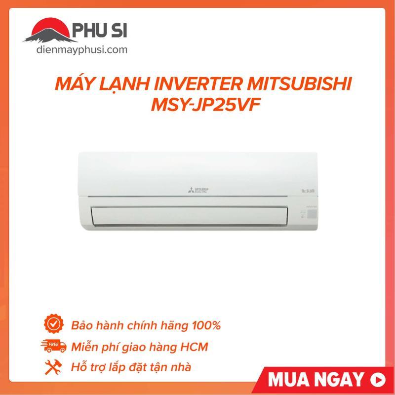 Bảng giá Máy Lạnh Inverter Mitsubishi Electric MSY-JP25VF