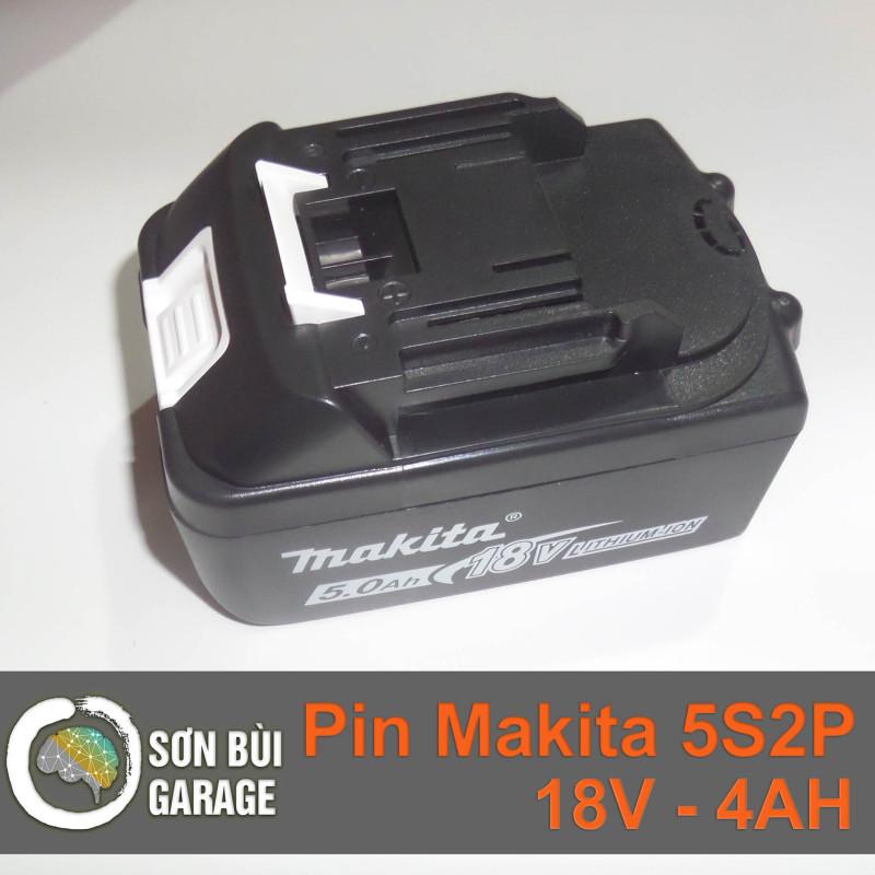Pin Makita 18V - Dung lượng 4AH - Mạch Bảo vệ 50A -  Cổng sạc Adapter 220V.