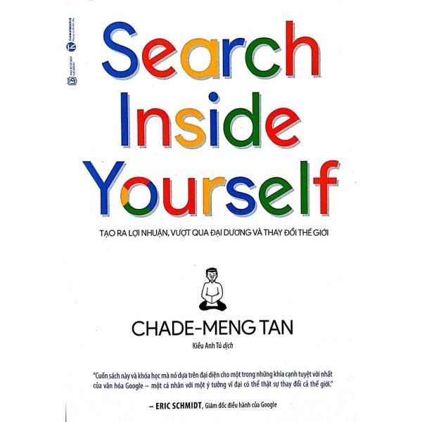 Sách - Search Inside Yourself - Tạo Ra Lợi Nhuận Vượt Qua Đại Dương Và Thay Đổi Thế Giới