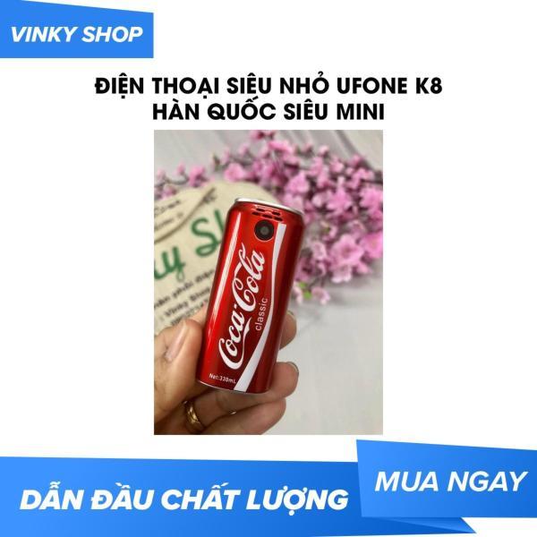 Điện Thoại siêu nhỏ UFone K8 Hàn Quốc Siêu Mini - Kiểu Dáng Lon Coca - Pepsi Độc Đáo