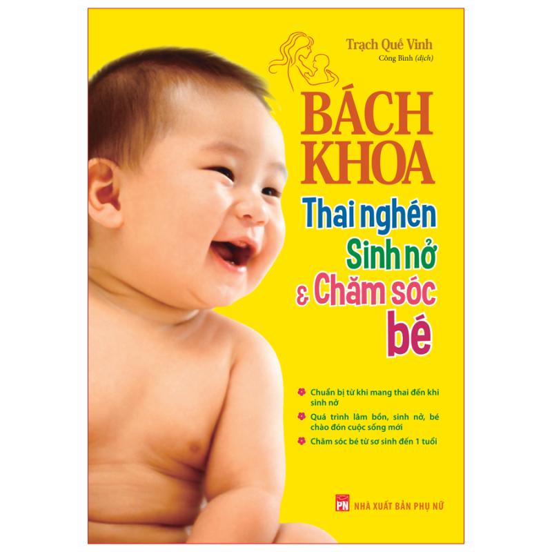 Sách Bách Khoa Thai Nghén, Sinh Nở Và Chăm Sóc Bé - Mhbooks tặng sổ tay