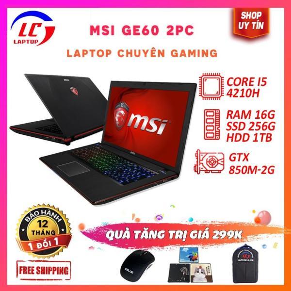 Bảng giá Laptop game MSI GE60 2PC core i5-4200H, VGA rời NVIDIA GTX 850M- 2G, màn 15.6″ Full HD IPS, laptop game Phong Vũ