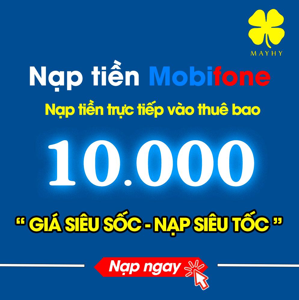 Nạp Tiền Mobifone 10.000 - Thuê bao trả trước