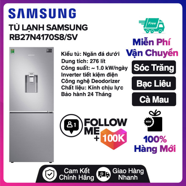 Bảng giá Tủ lạnh Samsung Inverter 276 lít RB27N4170S8/SV Miễn phí vận chuyển nội thành Sóc Trăng, Bạc Liêu, Cà Mau Điện máy Pico
