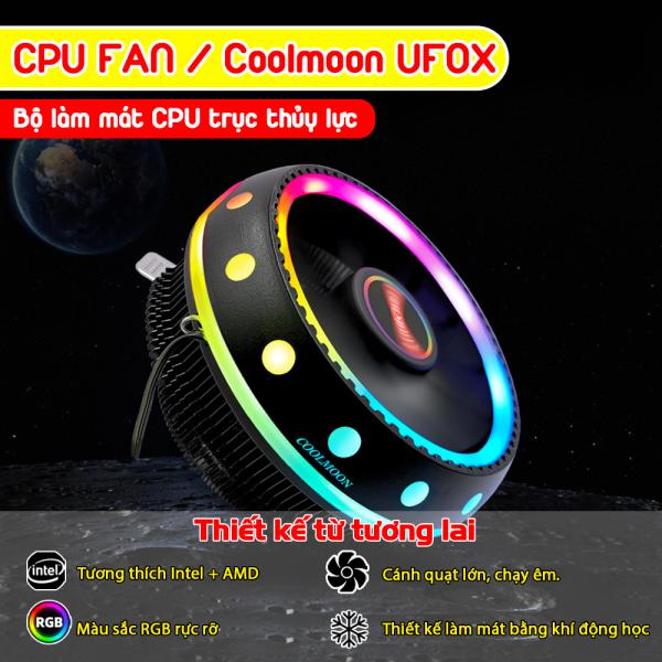 Quạt cpu fan Coolmoon UFOX phiên bản RGB, bộ làm mát CPU máy tính nhiều màu cánh quạt lớn, trục thủy lực tản nhiệt tốt, hoạt động yên tĩnh tương thích với Soket LGA 115X/ CGA775, AMD Socket FM2. FM1/ AM3+/ AM4/ AM2/ 940/ 939/ 754.