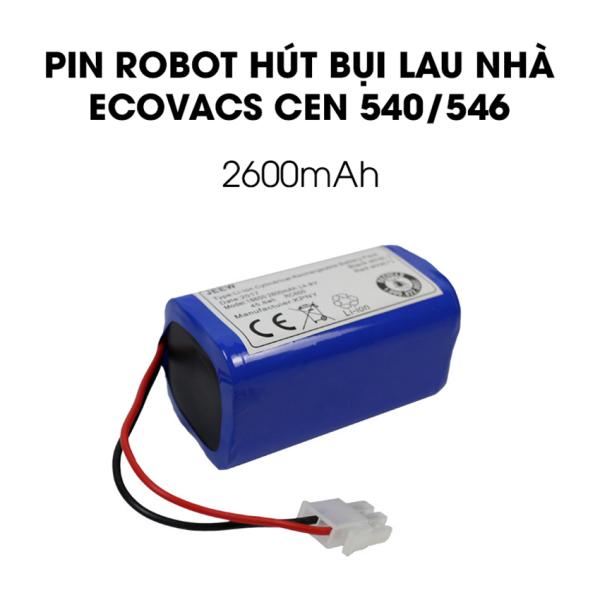 Pin robot hút bụi lau nhà Ecovacs Cen540, Cen546 BẢO HÀNH 3 THÁNG