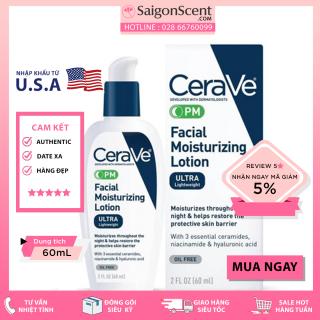 [Saigon Scent] Kem dưỡng Cerave PM Facial Moisturizing Lotion ( 60mL ) thumbnail