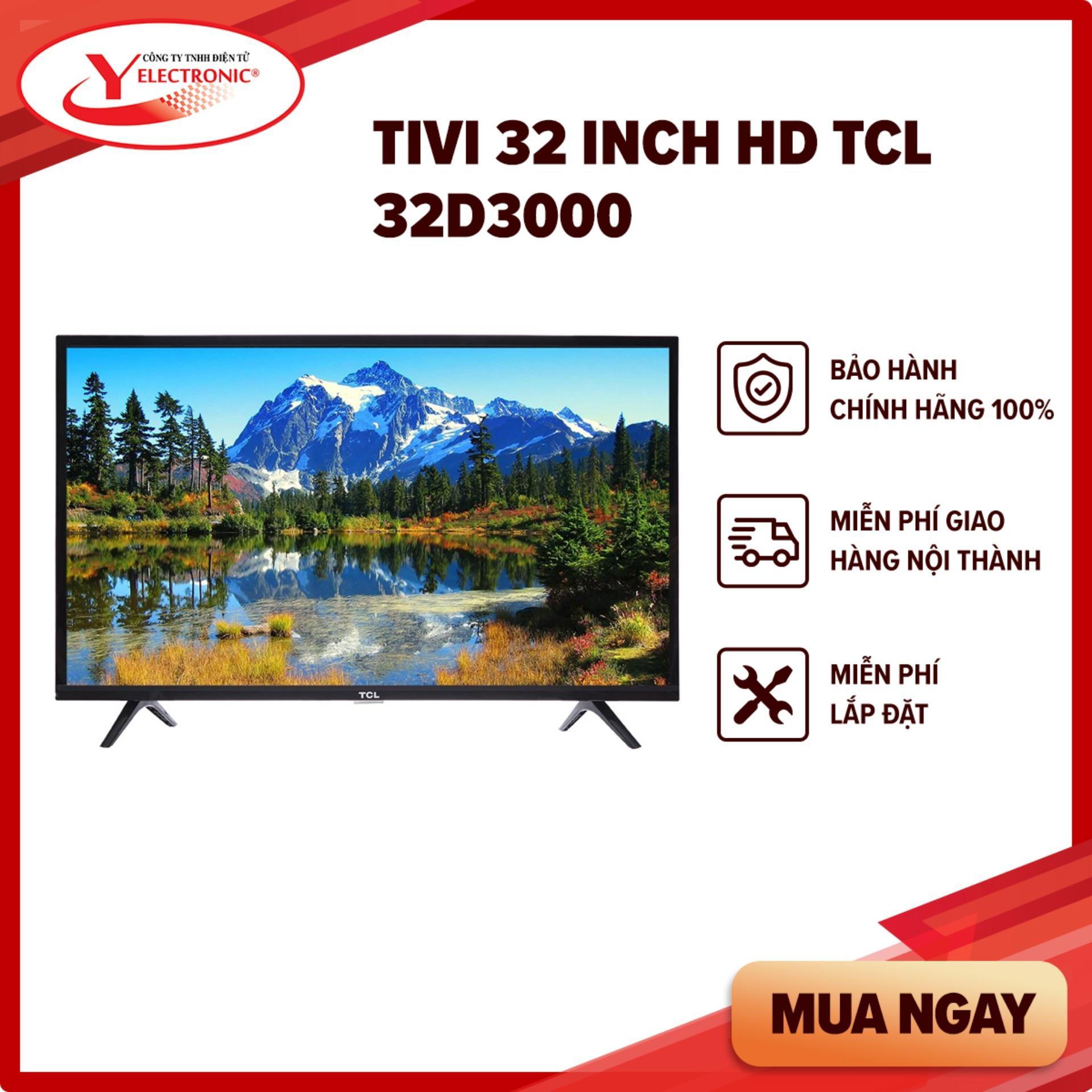 Bảng giá Tivi 32 Inch HD TCL 32D3000