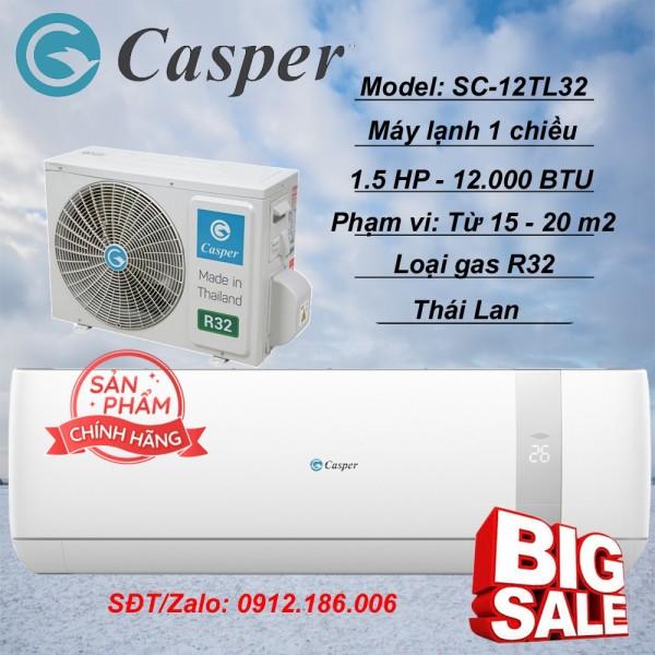 Máy lạnh Casper 1.5 HP (12.000BTU) SC-12TL32 - Hàng chính hãng (LIÊN HỆ VỚI NGƯỜI BÁN ĐỂ ĐẶT HÀNG)