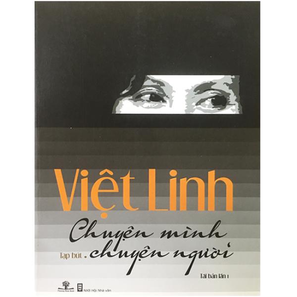 Việt Linh -  Chuyện mình Chuyện người