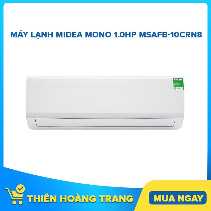 Bảng giá Máy lạnh Midea Mono 1.0HP MSAFB-10CRN8