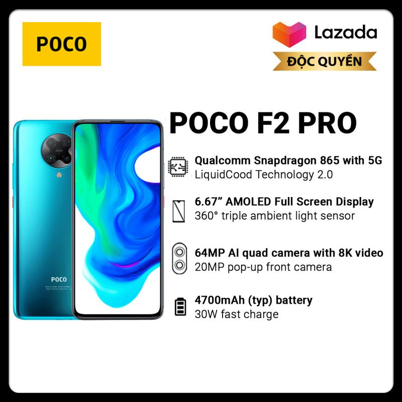 Bảo hành chính hãng 18 tháng   Điện thoại POCO F2 PRO 6GB/128GB - Chip Snapdragon 865 Hỗ trợ 5G Công nghệ tản nhiệt LiquidCool 2.0 Pin 4,700mAH Sạc nhanh 30W Camera sau 64MP Camera selfie 20MP