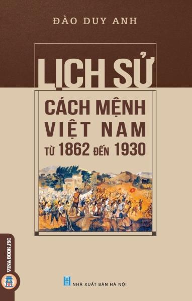 Mua Lịch Sử Cách Mệnh Việt Nam Từ 1862 Đến 1930