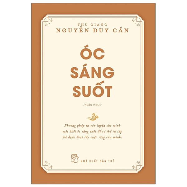 Óc Sáng Suốt - Thu Giang Nguyễn Duy Cần (Tái Bản 2021)