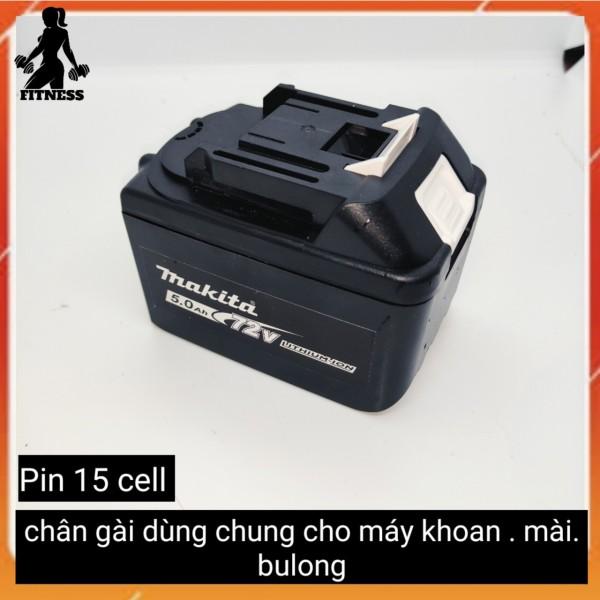 Pin makita 15 cell , chân gài dùng chung cho máy bulong , máy khoan ,mài, dùng liên tục hơn 4 tiếng