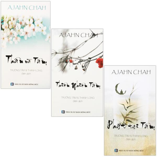 Bộ 3 Cuốn Sách Của Thiền Sư Ajahn Chah : Phật Tại Tâm + Thân Và Tâm + Thiên Nhiên Tâm