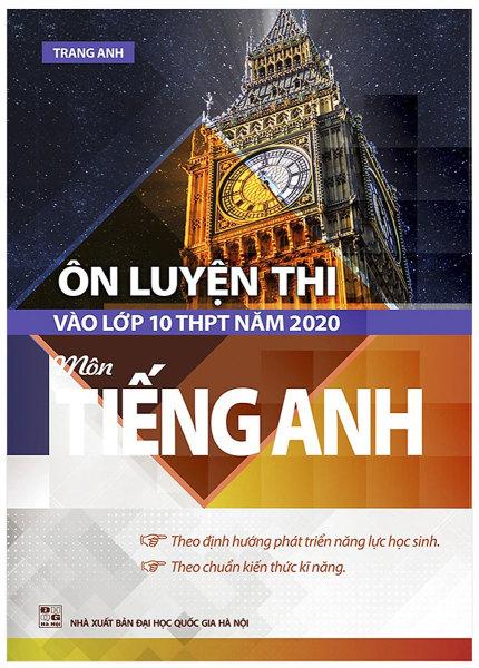 Mua ÔN LUYỆN THI VÀO LỚP 10 THPT NĂM 2020 MÔN TIẾNG ANH