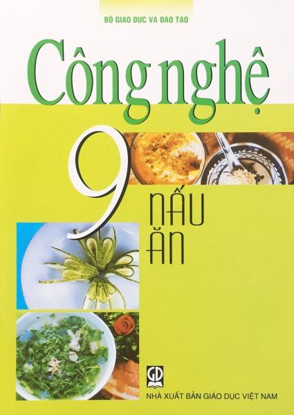 Sách GD - Công Nghệ 9 (Nấu Ăn)