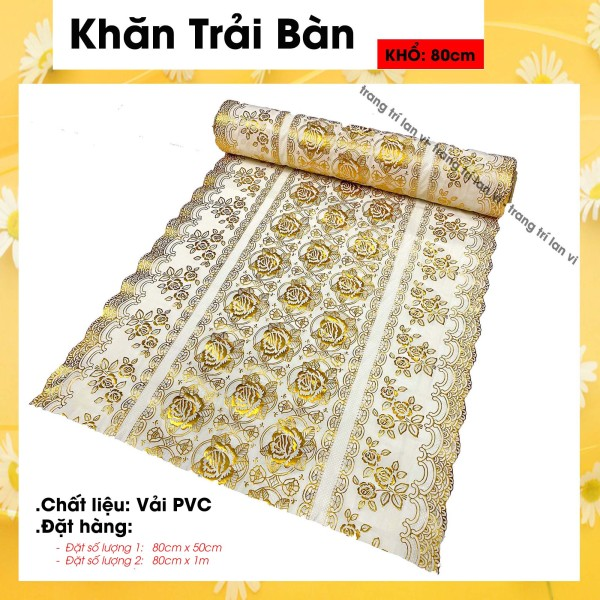 Khăn trải bàn - nhựa PVC - hoa văn vàng nổi - Khổ 80cm