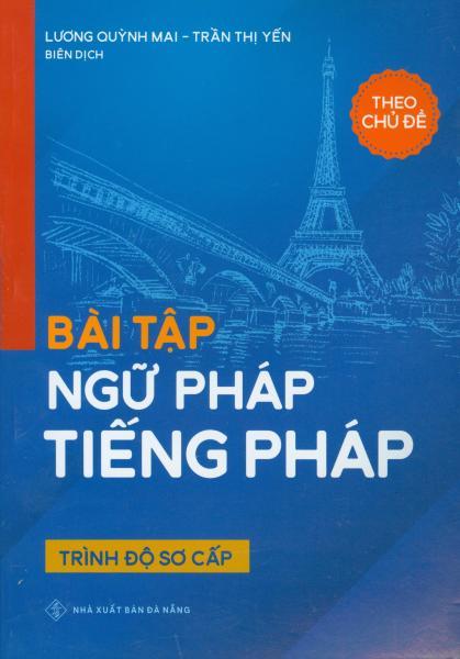 Mua Bài tập ngữ pháp tiếng Pháp - trình độ sơ cấp