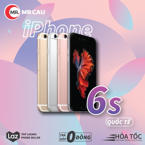 Điện thoại Apple iPhone 6S - 32GB quốc tế Máy Trần Chiến Game Mượt, Tiktok , Gía Rẻ bảo hành dài hạn MR CAU