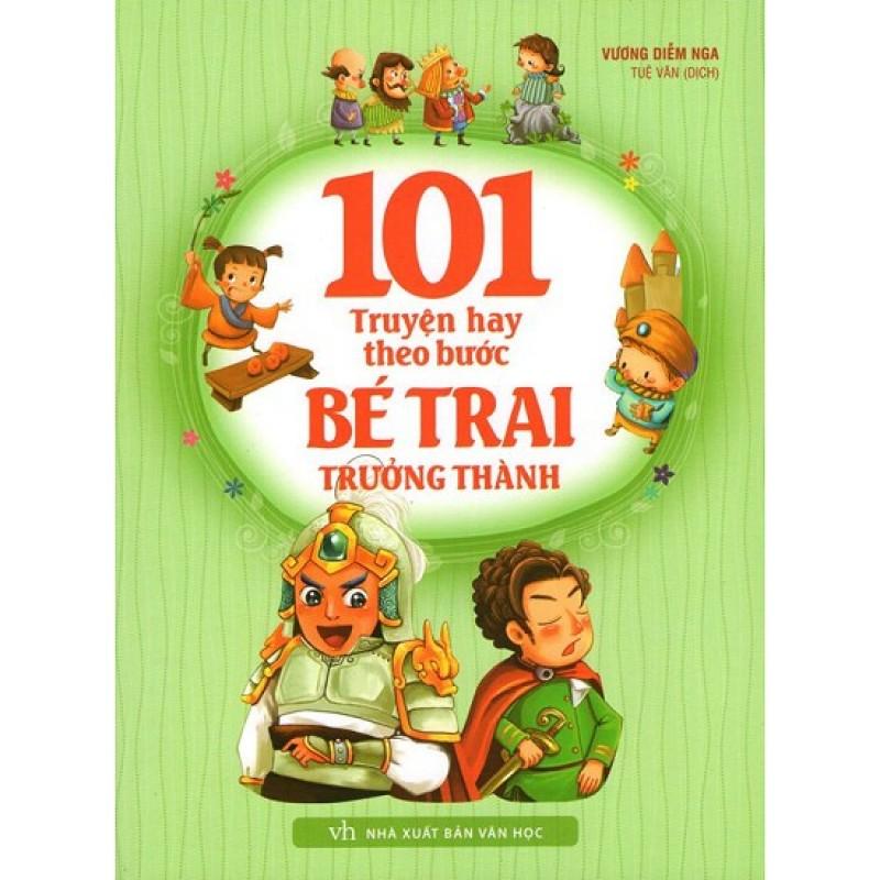 Cuốn sách 101 Truyện Hay Theo Bước Bé Trai Trưởng Thành - Tác giả: Vương Diễm Nga
