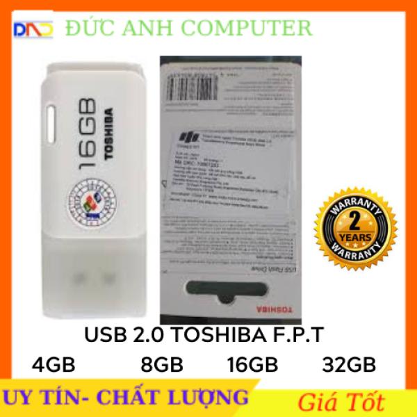Bảng giá Usb 4G/ 8G/ 16G/ 32G TOSHIBA Chính Hãng F.P.T Phân Phối- Bảo Hành 2 Năm- Full Box Phong Vũ