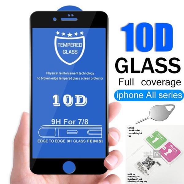 Giá [Tặng que chọc sim + Gói keo viền] Kính cường lực 10D full màn hình dành cho iphone 6/6s 6Plus/6SPlus 7/8 7plus/8plus X/Xs Xr Xsmax độ cứng 9H siêu bền - thegioisilevip