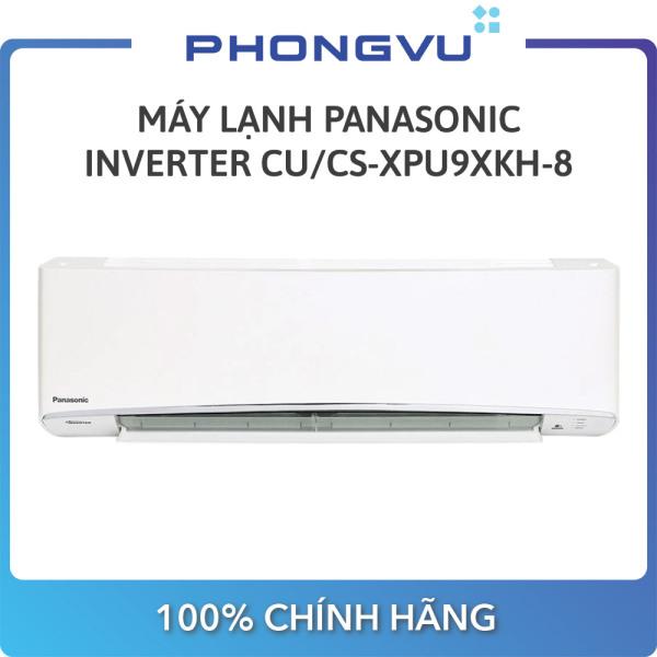[Trả góp 0%]Máy lạnh Panasonic 1 HP CU/CS-XPU9XKH-8 - Bảo hành 12 Tháng - Miễn phí giao hàng Hà Nội & TP HCM