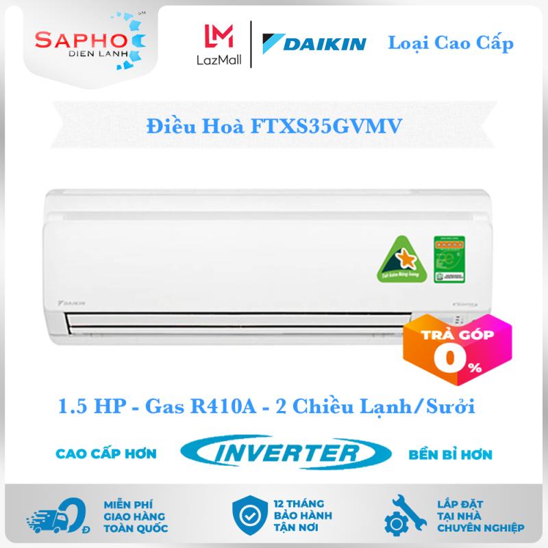Bảng giá [Free Lắp HCM] Điều Hoà Daikin Inverter FTXS35GVMV 1.5HP 12000btu Gas R410A - 2 Chiều Lạnh Suởi Treo Tường Loại Cao Cấp Máy Lạnh Daikin - Điện Máy Sapho