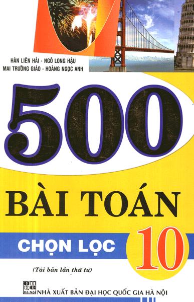 Mua Sách 500 BÀI TOÁN CHỌN LỌC LỚP 10