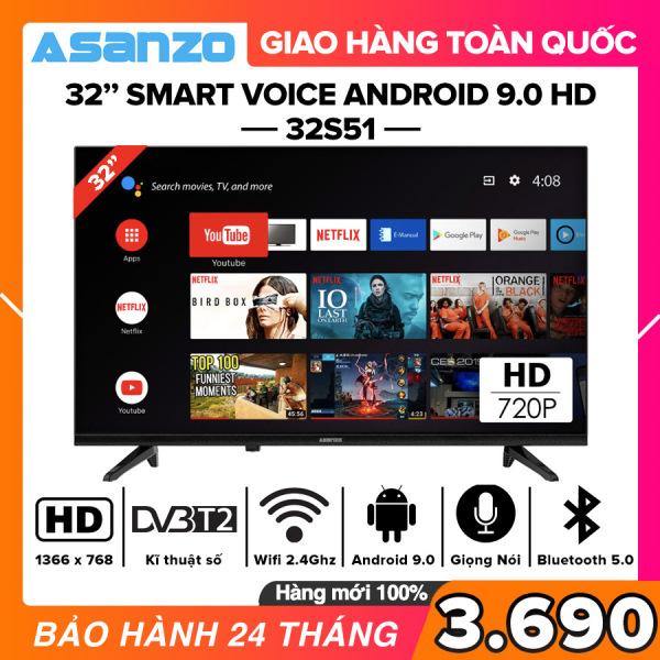 [SẢN PHẨM MỚI] Smart Voice Tivi Asanzo 32 inch HD - Model 32S51 Android 9.0, Điều khiển giọng nói, Bluetooth 5.0, Wifi 2.4GHz, Dolby Digital, Chromecast built-in, Netflix, Amazon Prime Video, Clip TV, DVB-T2, Tivi Giá Rẻ - Bảo Hành 2 Năm