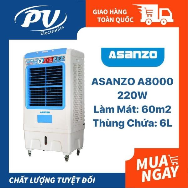 Bảng giá Máy làm mát không khí Asanzo A-8000, Làm Mát 60m2-Bảo hành chính hãng 24 tháng
