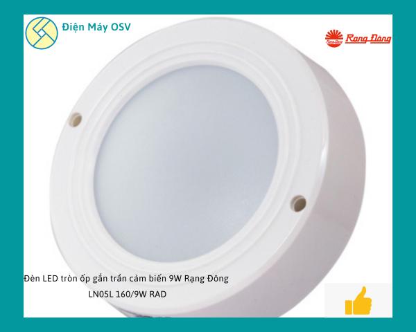 Đèn LED tròn ốp gắn trần cảm biến 9W Rạng Đông LN05L 160/9W RAD