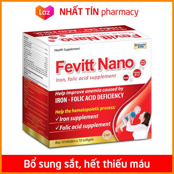 Viên uống Fevitt Nano bổ sung Sắt, Acid Folic cho người thiếu máu não, phụ nữ mang thai và sau sinh - Hộp 100 viên dùng 100 ngày - NHẤT TÍN PHARMACY cao cấp